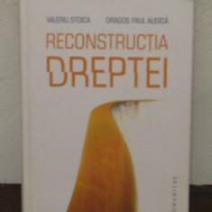 Reconstructia dreptei- Valeriu Stoica, Dragos Paul Augica