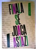 Ioan Chirila – Finala se joaca azi
