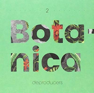 Deproducers - Botanica ( 1 CD ) foto