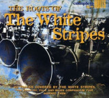 Various Artists - Roots Of The White Stripes ( 1 CD )