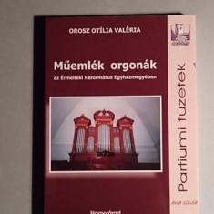 Muemlek orgonak az Ermelleki Reformatus Egyhazmegyeben - Orosz Otilia Valeria