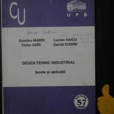 Desen tehnic industrial teorie si aplicatii Dumitru Marin Lucian Raicu