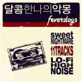 Feverdogs - Sweet Nightmare ( 1 CD )