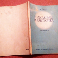 Tehnica Luminii In Arhitectura - N. M. Gusev, Alta editura, 1955