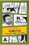 Galen si inceputurile medicinei - Jeanne Bendick