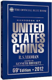 Handbook of UNITED STATES COINS - 2012 - 69 edition