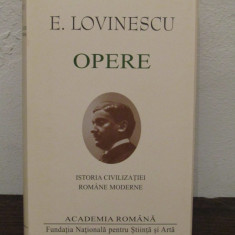 E. LOVINESCU -ISTORIA CIVILIZATIEI ROMANE MODERNE ( ED. DE LUX  )