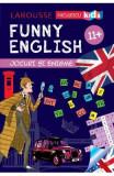 Funny English 11 ani+ Jocuri si enigme (Larousse) - Sandra Lebrun