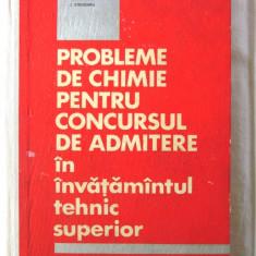 PROBLEME DE CHIMIE PENTRU CONCURSUL DE ADMITERE IN INVATAMANTUL SUPERIOR - 1966, Alta editura