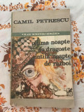 Ultima noapte de dragoste intaia noapte de razboi Camil Petrescu