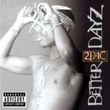 2Pac - Better Dayz ( 2 CD )