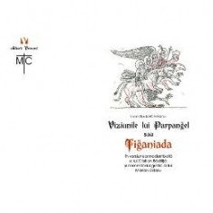 Viziunile lui Parpangel sau Tiganiada - Ioan-Budai Deleanu, Cristian Badilita