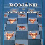 "Mihai Ungheanu - Românii și ""tâlharii Romei"""