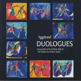 Yggdrasil - Duologues ( 1 CD )