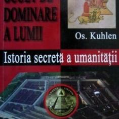 Istoria secreta a umanitatii - Os. Kuhlen