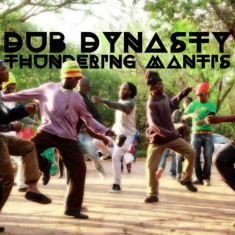 Dub Dynasty - Thundering Mantis ( 1 CD )