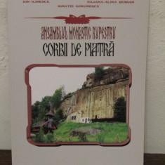 ANSAMBLUL MONASTIC RUPESTRU.CORBII DE PIATRA- ION ILINESCU...
