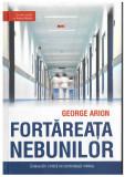 Fortareata nebunilor (roman politist) - de George Arion