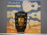 J.J.CALE - TROUBADOUR (1976 /PHILIPS REC /RFG) - Vinil/Vinyl/IMPECABIL/ROCK