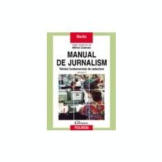 Mihai Coman - Manual de jurnalism. Tehnici fundamentale de redactare ( vol. II )