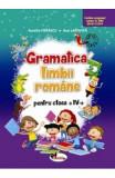 Gramatica limbii romane - Clasa a 4-a - Aurelia Fierascu, Ana Lapovita, Clasa 4, Limba Romana