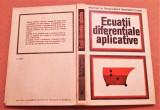 Ecuatii diferentiale aplicative - Marcel N. Rosculet, Mariana Craiu