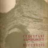CERCETARI ARHEOLOGICE IN BUCURESTI - vol. II - 1965