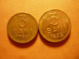 2 Monede : 3 bani si 5 bani 1952 , cal. f.buna