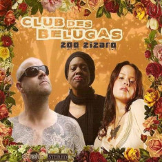 Club Des Belugas - Zoo Zizaro =2nd Edition= ( 1 CD )