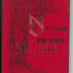 J. P. JACOBSEN ( traducere in limba romana de I. Hussar ) - SASE NUVELE , CRAIOVA, 1896