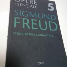 STUDII DESPRE SEXUALITATE - OPERE ESENTIALE - vol 5 - SIGMUND FREUD