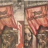 F. M. DOSTOIEVSKI - FRATII KARAMAZOV - 2 vol.