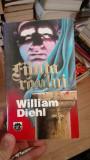 Fiinta raului – William Diehl