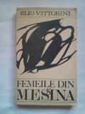 (C391) ELIO VITTORINI - FEMEILE DIN MESSINA