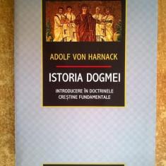 Adolf Von Harnack - Istoria dogmei