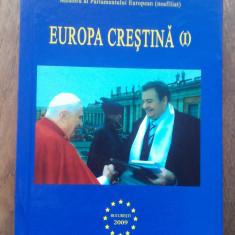 CORNELIU VADIM TUDOR(semnatura olografa) EUROPA CRESTINA,2009, VOL 1
