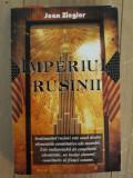 Jean Ziegler - Imperiul rusinii