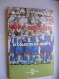 Carte de sport-Cupa Romaniei o colectie de inedit de Razvan Toma si Radu Banciu