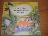 CELE  MAI  NASTRUSNICE  PATANII  -  Passionaria  Stoicescu  ( rara, ilustrata )*
