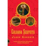 JASON GOODWIN - COLOANA SERPUITA (2008, 296 p.)