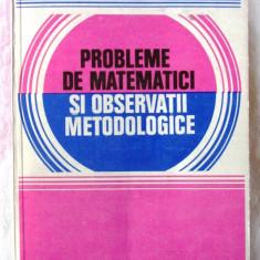 PROBLEME DE MATEMATICI SI OBSERVATII METODOLOGICE - C. Udriste, C. M. Bucur, Alta editura
