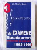 TREI DECENII DE EXAMENE Bacalaureat 1963-1995. Enunturi si solutii -Moalfa-Rosia, Alta editura