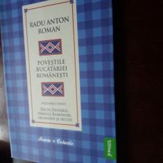 carte de bucate povestile bucatariei romanesti  radu anton roman