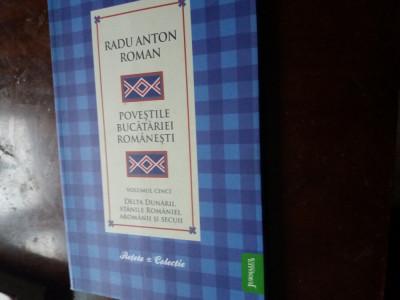 carte de bucate povestile bucatariei romanesti  radu anton roman foto