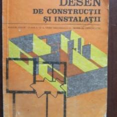 Desen de constructii si instalatii manual pentru clasa a IX-a licee industriale
