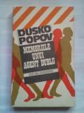 (C394) DUSKO POPOV - MEMORIILE UNUI AGENT DUBLU