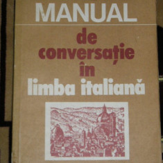 RWX 51 - MANUAL DE CONVERSATIE IN LIMBA ITALIANA - COINA CONDREA - DERER - 1982