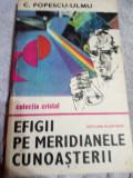 Efigii pe meridianele cunoasterii (descoperiri si savanti)-C.Popescu,Ulmu, Didactica si Pedagogica