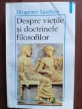 Despre vietile si doctrinele filosofilor- Diogenes Laertios