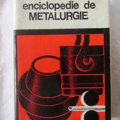 """MICA ENCICLOPEDIE DE METALURGIE"", Coord. Iosif Tripsa, 1980"